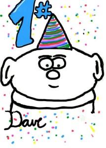 Dave feiert seinen Burzeltag und alle feiern mit