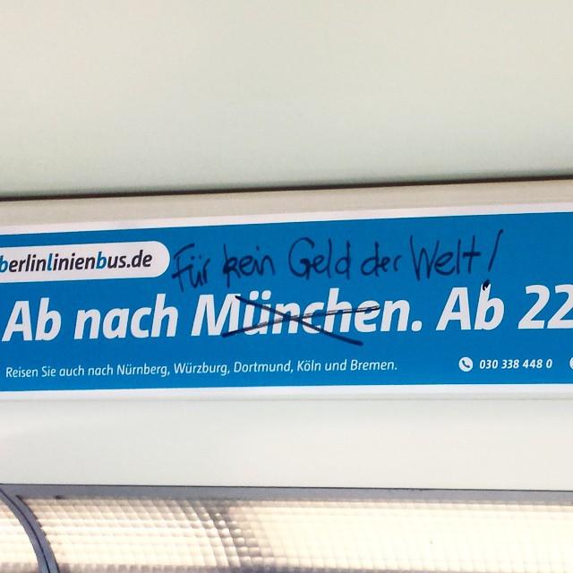 Ab nach #München? Für kein #Geld der #Welt! Entdeckt in der #berliner #SBahn.